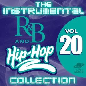 The Hit Co.的專輯The Instrumental R&B and Hip-Hop Collection, Vol. 20