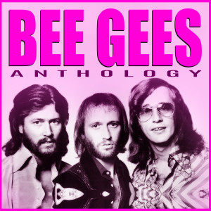 Album Bee Gees - Anthology from The Bee Gees