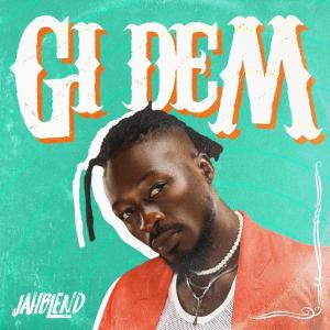 Album Gi Dem from Jahblend