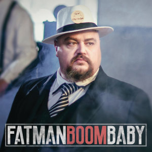Listen to Boom Baby song with lyrics from FATMAN
