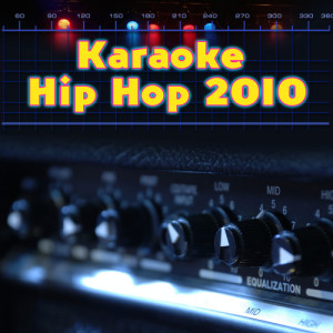 Album Karaoke Hip Hop 2010 from Hip Hop DJ Masters