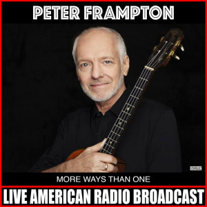 Album More Ways Than One (Live) from Peter Frampton