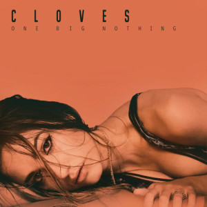 Listen to Better Now song with lyrics from Cloves