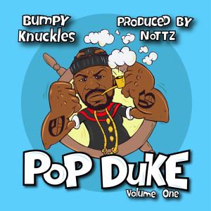 Album Pop Duke, Vol. 1 (Explicit) from Bumpy Knuckles