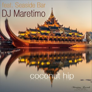 Album Coconut Hip from DJ Maretimo