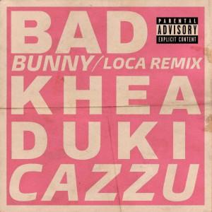 Khea的專輯Loca Remix