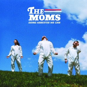 Album Soup Song from The Moms