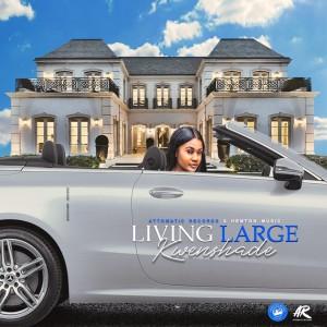Album Living Large (Explicit) from Kwenshade