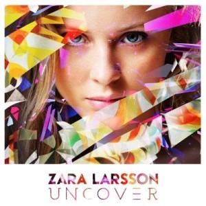 Uncover dari Zara Larsson