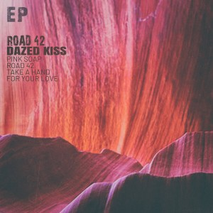 Album Road 42 - EP from Dazed Kiss