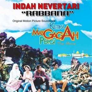 """Rabbana (From """"Ketika Mas Gagah Pergi"""") dari Indah Nevertari"""