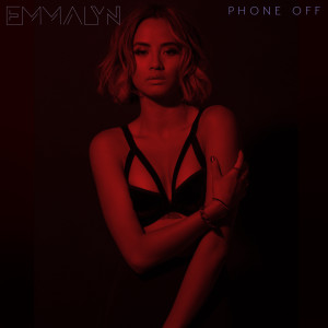 Listen to Phone Off song with lyrics from Emmalyn