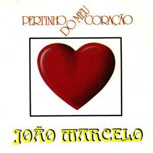 Album Pertinho do Meu Coracao from João Marcelo