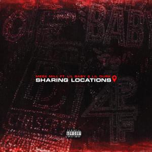 อัลบัม Sharing Locations (feat. Lil Baby & Lil Durk) (Explicit) ศิลปิน Meek Mill