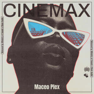 Album Cinemax from Maceo Plex