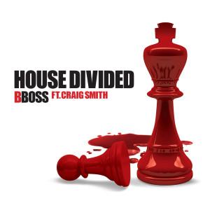 BBoss的專輯House Divided