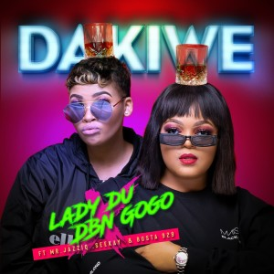 Listen to Dakiwe song with lyrics from Lady Du