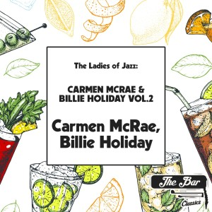 Album The Ladies of Jazz: Carmen Mcrae & Billie Holiday Vol.2 from Billie Holiday