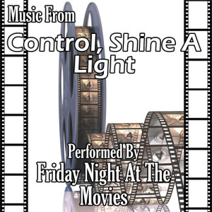 Friday Night At The Movies的專輯Music From: Control, Shine A Light & Nowhere Boy