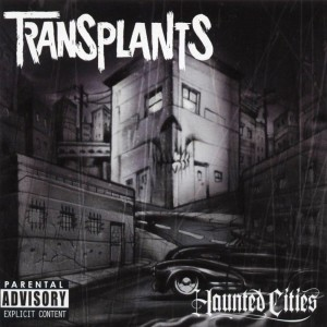 Album Haunted Cities from Transplants