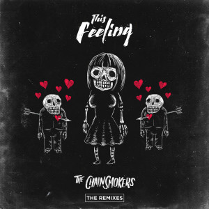 This Feeling - Remixes 2018 The Chainsmokers; Kelsea Ballerini