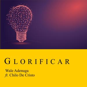 Album Glorificar from Wale Adenuga
