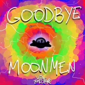 The Living Tombstone的專輯Goodbye Moonmen