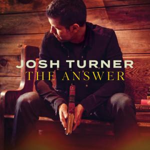 The Answer dari Josh Turner