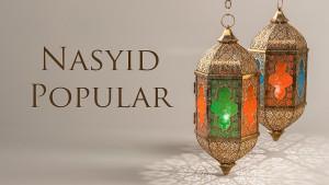 Nasyid Popular Masa Kini!