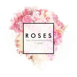 The Chainsmokers的專輯Roses