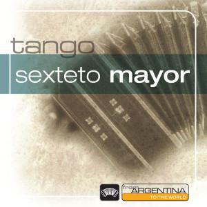 From Argentina To The World 1996 Sexteto Mayor