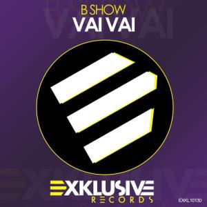 Album Vai Vai from B Show