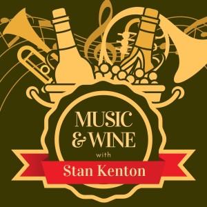 Album Music & Wine with Stan Kenton from Stan kenton