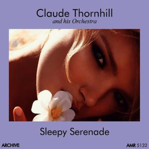 Album Sleepy Serenade from Claude Thornhill and His Orchestra