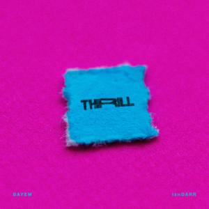 Album Thrill (Explicit) from IshDARR