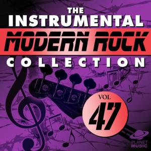 The Hit Co.的專輯The Instrumental Modern Rock Collection, Vol. 47