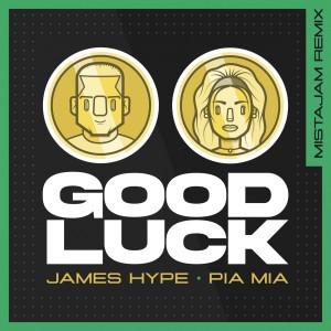 James Hype的專輯Good Luck (MistaJam Remix)