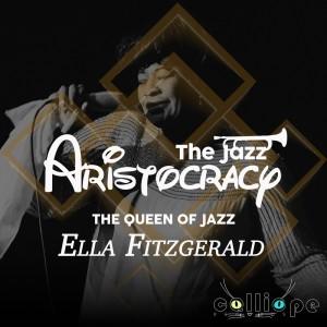 Album The Jazz Aristocracy: The Queen of Jazz from Ella Fitzgerald