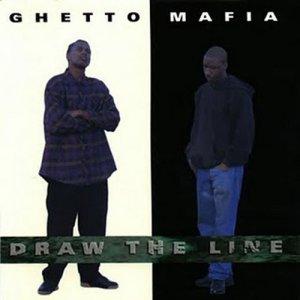 Album Draw the Line from Ghetto Mafia