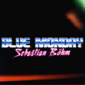 Album Blue Monday from Sebastian Böhm