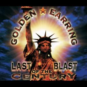 Album Last Blast Of The Century from Golden Earring