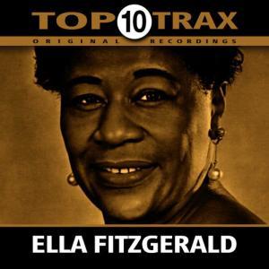 Ella Fitzgerald的專輯Top 10 Trax