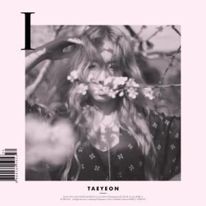 ฟังเพลงออนไลน์ เนื้อเพลง I (Feat. Verbal Jint) ศิลปิน TAEYEON