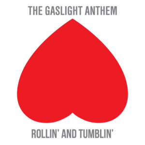 Album Rollin' And Tumblin' from The Gaslight Anthem
