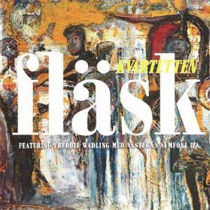 Featuring Freddie Wadling med Västerås Symfoni 1:a 1992 Flaskkvartetten