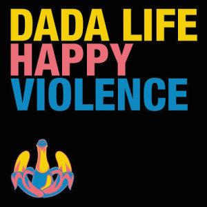 Dada Life的專輯Happy Violence