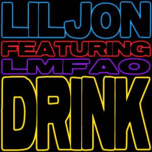 LMFAO的專輯Drink (feat. LMFAO)