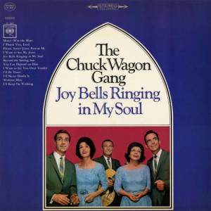 Album Joy Bells Ringing In My Soul from The Chuck Wagon Gang