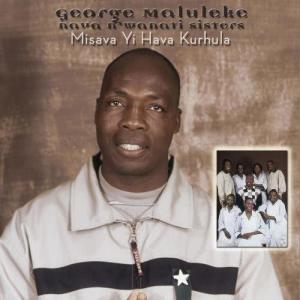 Album Misava Yi Hava Kurhula from George Maluleke