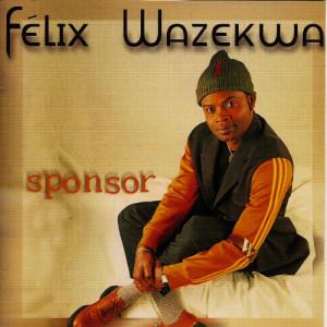 Album Sponsor from Felix Wazekwa